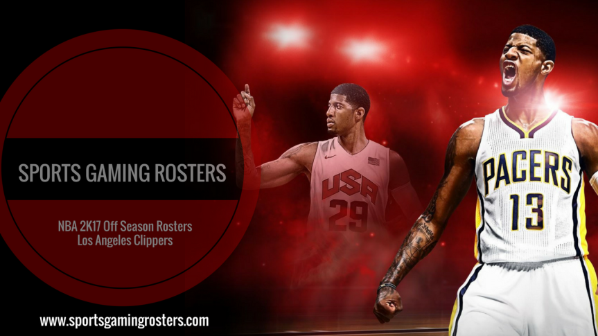 NBA 2K17 Off Season Rosters – Los Angeles Clippers