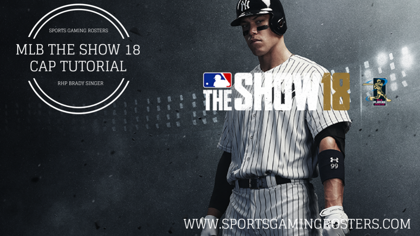 MLB The Show 18 CAP Tutorial – RHP Brady Singer