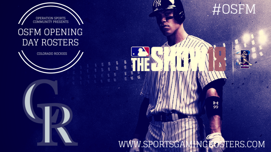 MLB The Show 18 – OSFM Opening Day Rosters – Colorado Rockies