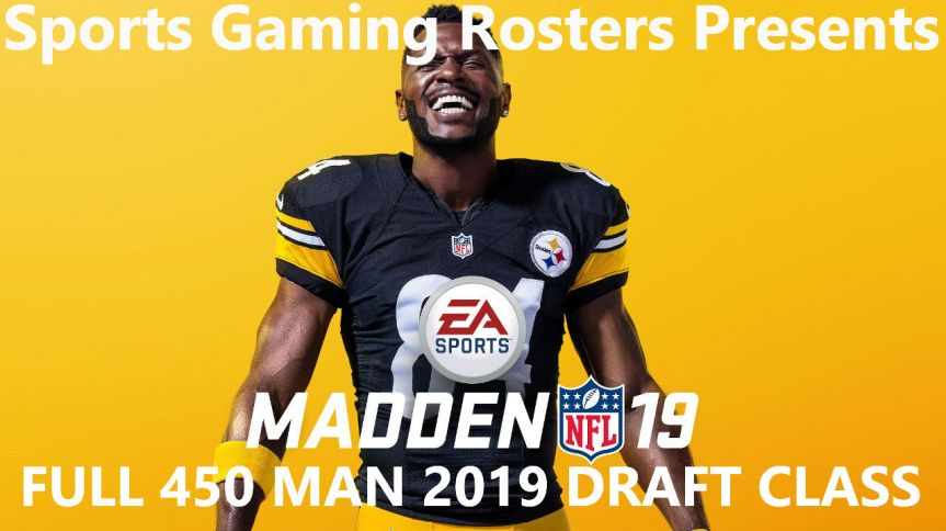 Sports Gaming Rosters Madden NFL 19 450 Man Draft Class v 3.0 – Update