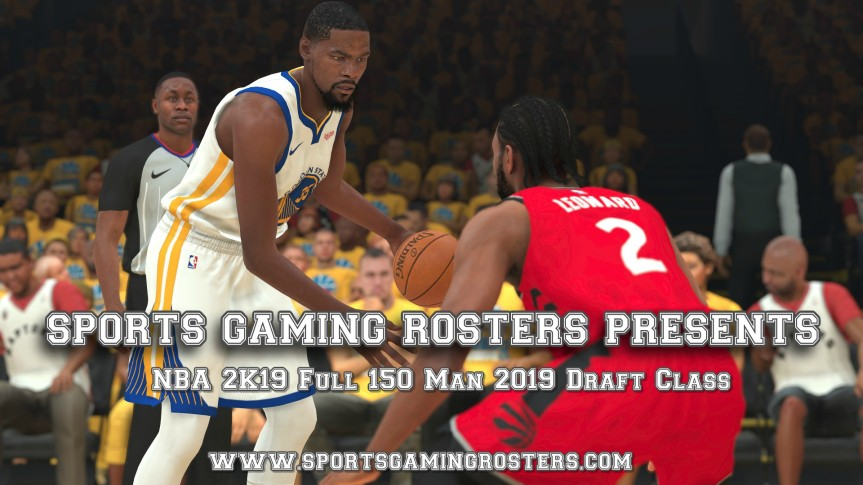 Update – Sports Gaming Rosters Presents NBA 2K19 Full 150 Man 2019 Draft Class (PS4)