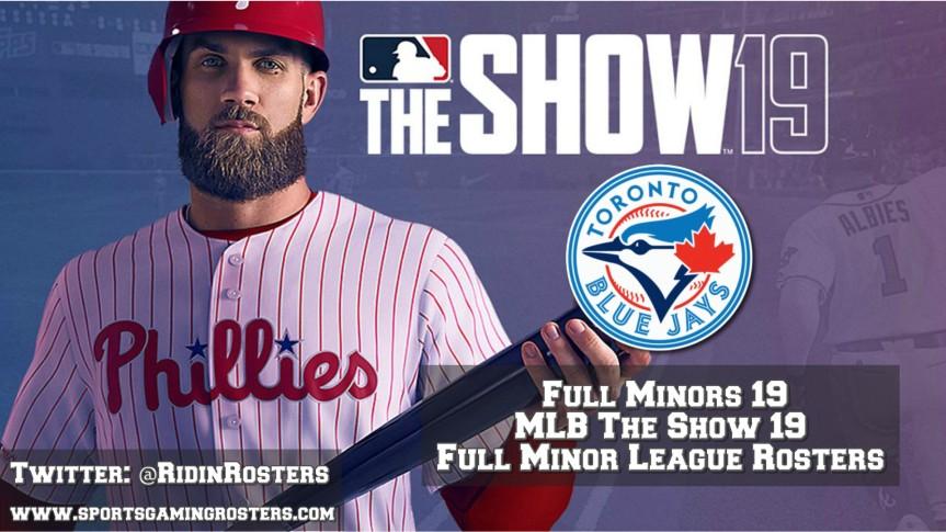MLB 19 The Show – Full Minors 19 – Toronto BlueJays