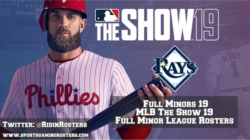 MLB 19 The Show – Full Minors 19 – Tampa Bay Rays