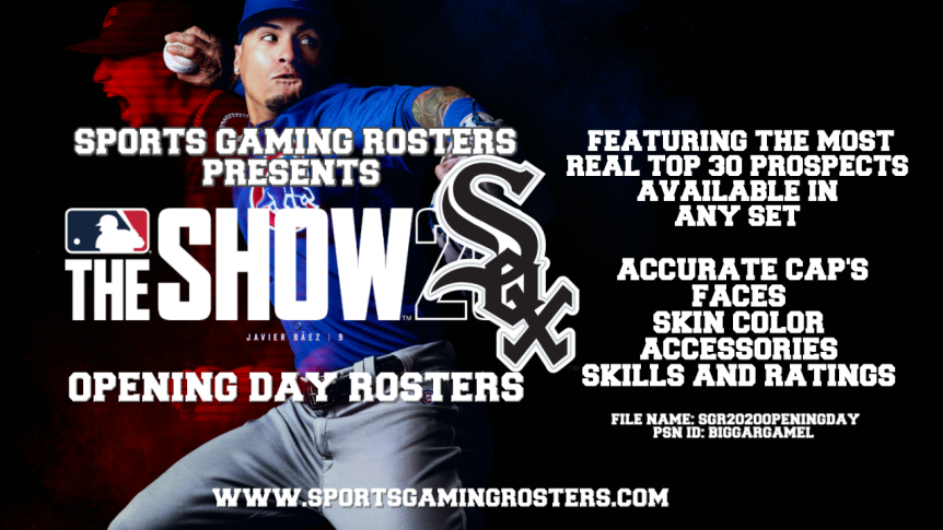 Sports Gaming Rosters MLB The Show 20 Opening Day Rosters – Chicago White Sox
