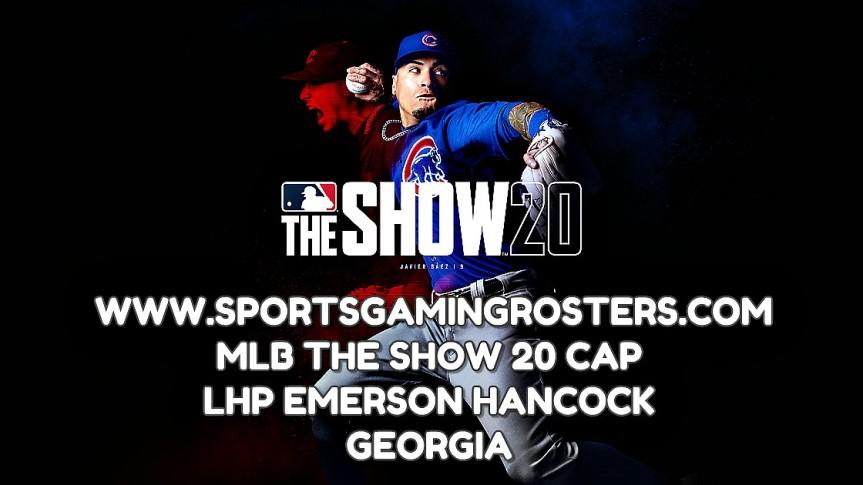 MLB The Show 20 CAP – LHP Emerson Hancock,Georgia