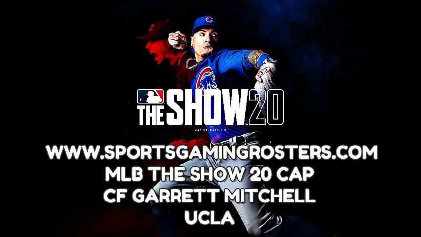 MLB The Show 20 CAP – CF Garrett Mitchell,UCLA